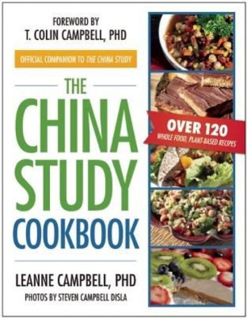 LeAnne Campbell: The China Study Cookbook